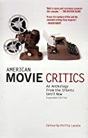 American Movie Critics: From Silents Until Now