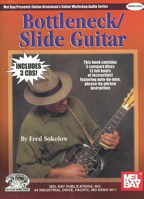 Bottleneck/Slide Guitar [With 3 CDs]  by  Fred Sokolow