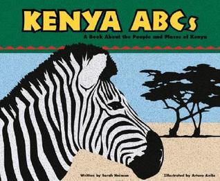 Kenya ABCs: A Book about the People and Places of Kenya  by  Sara Hieman