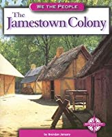 The Jamestown Colony (We the People (Compass Point Books Paperback))