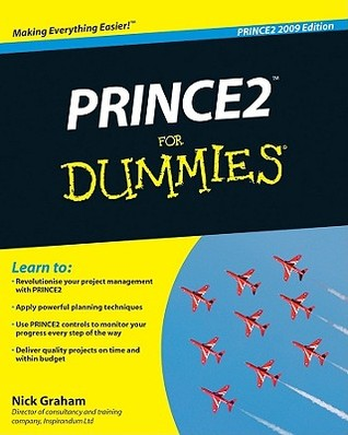 Planning a Prince2 Project in a Day for Dummies Nick Graham