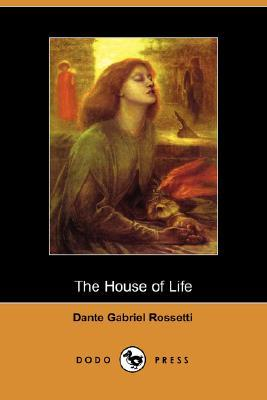 Poems of Dante Gabriel Rossetti, Volume II, The House of Love and Shorter Stories Dante Gabriel Rossetti