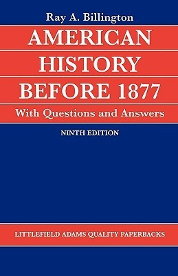 American History Before 1877 with Questions and Answers Ray Allen Billington