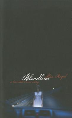 Bloodline: A Haunted Crime Story Stan Rogal