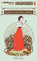 Petronella Saves Nearly Everyone: The Entomological Tales of Augustus T. Percival