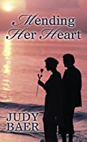 Mending Her Heart (Thorndike Press Large Print Christian Fiction)