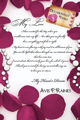 Occasionally Yours  by  Avis P. Raines