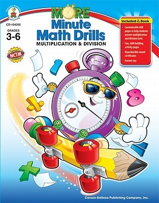 More Minute Math Drills, Grades 3 - 6: Multiplication and Division Barrie Hoople