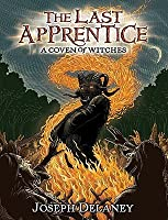 A Coven of Witches (The Last Apprentice / Wardstone Chronicles)
