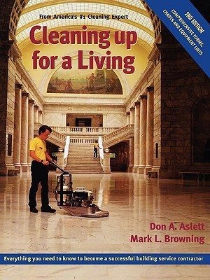 Cleaning Up for a Living Don Aslett