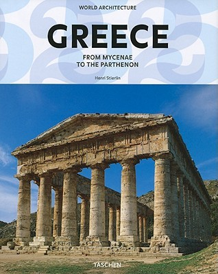 World Architecture - Greece  by  Henri Stierlin