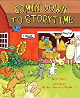 Comin' Down to Storytime [With Booklet]