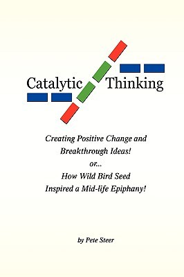 Catalytic Thinking  by  Pete Steer