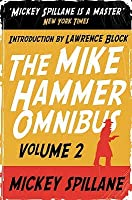 "The Mike Hammer Omnibus: "" One Loney Night "" , "" The Big Kill "" , "" Kiss Me, Deadly "" V. 2"
