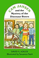 Cam Jansen and the Mystery of the Dinosaur Bones (#3)