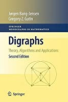 Digraphs: Theory, Algorithms and Applications