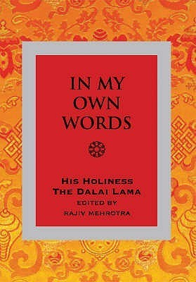 In My Own Words  by  His Holiness the Dalai Lama by Dalai Lama XIV