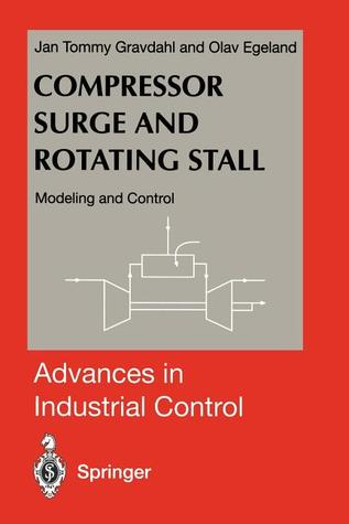 Compressor Surge and Rotating Stall: Modeling and Control  by  Jan Tommy Gravdahl