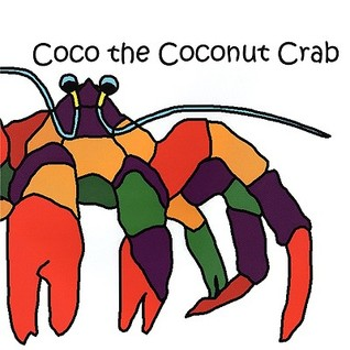 Coco the Coconut Crab Shelly Kremer