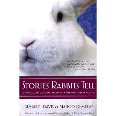 Stories Rabbits Tell - Susan E.  Davis, Margo Demello