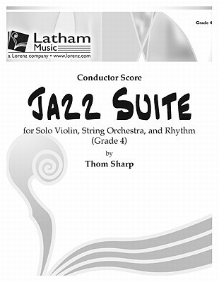 Jazz Suite for Solo Violin and String Orchestra - Score  by  Thom Sharp