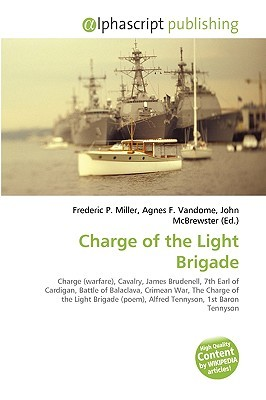 Charge of the Light Brigade  by  Frederic P.  Miller