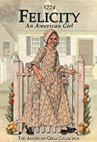 Felicity: An American Girl (The American Girls Collection)