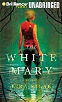 White Mary, The