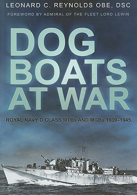 Dog Boats at War  by  Leonard Reynolds
