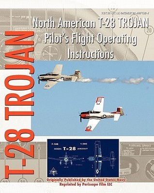 North American T-28 Trojan Pilots Flight Operating Instructions U.S. Department of the Navy