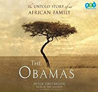 The Obamas: The Untold Story of an African Family
