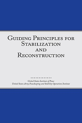 Guiding Principles For Stabilization And Reconstruction United States Institute of Peace