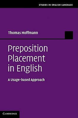 Preposition Placement in English: A Usage-Based Approach Thomas Hoffmann