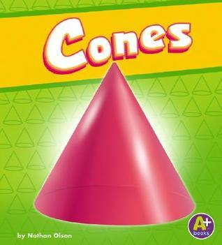 Cones (A+ Books)  by  Nathan Olson