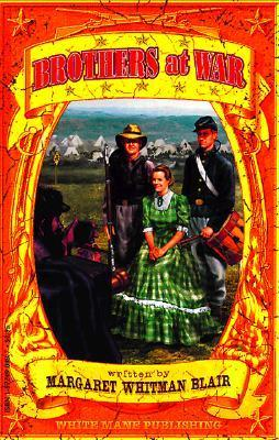 Brothers at War  by  Margaret Whitman Blair