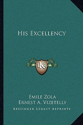 His Excellency (Les Rougon-Macquart, #6)  by  Émile Zola
