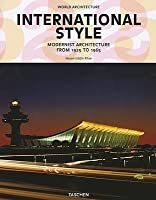 International Style: Modernist Architecture from 1925 to 1965