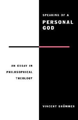 Speaking of a Personal God  by  Vincent Brümmer