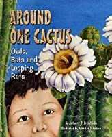 Around One Cactus: Owls, Bats, and Leaping Rats