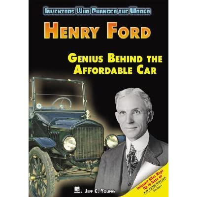 The genius mind of henry ford