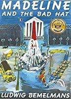 Madeline and the Bad Hat. Ludwig Bemelmans
