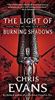The Light of Burning Shadows (Book Two of the Iron Elves)