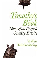 Timothy's Book: Notes of an English Country Tortoise