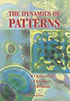 The Dynamics of Pattern Mikhail I. Rabinovich