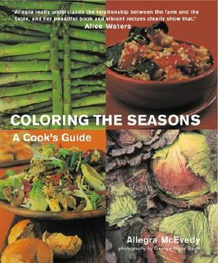 Coloring the Seasons: A Cooks Guide Allegra McEvedy