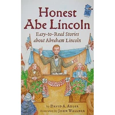 Honest Abe Lincoln Easy To Read Stories About Abraham