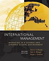 International Management: Managing in a Diverse and Dynamic International Management