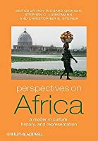 Perspectives on Africa: A Reader in Culture, History, and Representation