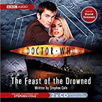 Doctor Who: Feast of the Drowned [Abridged]