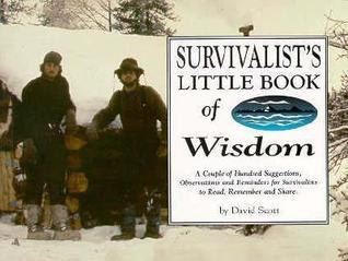 Survivalists Little Book of Wisdom David Scott